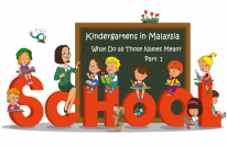 Types of Preschool Programs in Malaysia - Part 1