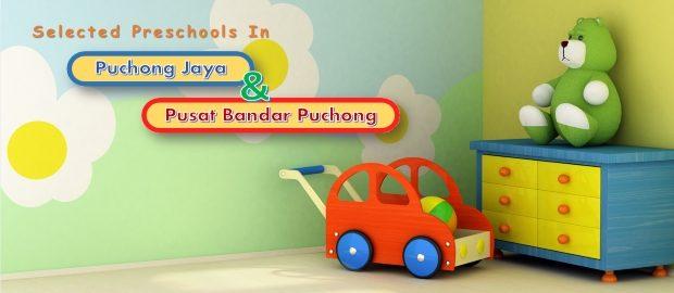 Selected Preschools in Puchong Jaya & Pusat Bandar Puchong
