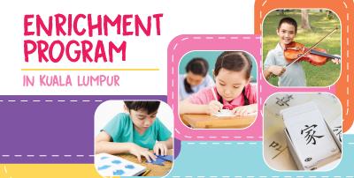 Enrichment Program in Kuala Lumpur