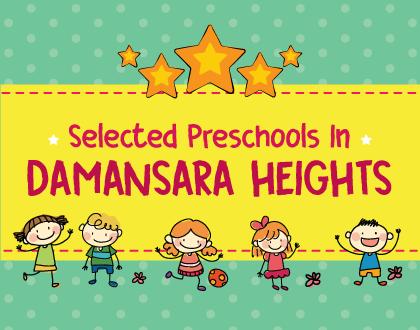 4 Selected Preschools in Damansara Heights