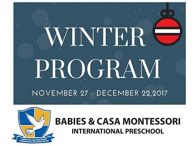 Babies & Casa Montessori International Preschool Winter Program