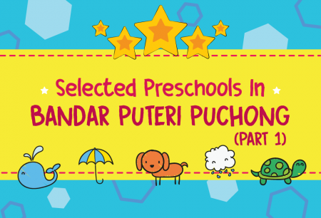 Selected Preschools in Bandar Puteri, Puchong – Part 1