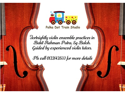 Violin Ensemble Practices @ Polka Dot Train Studio, Sungai Buloh