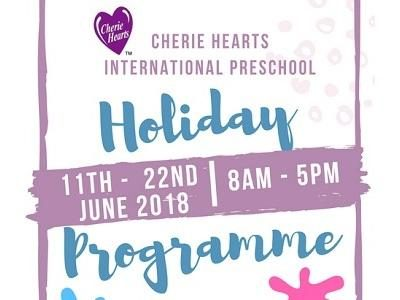 Holiday Programme @ Cherie Hearts International Preschool