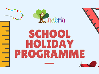 Kinderia School Holiday Programme