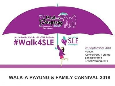 Working together for SLE awareness: Walk-a-Payung & Family Carnival 2018
