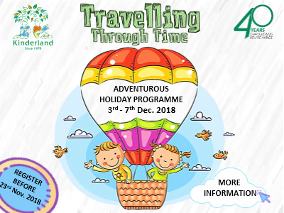 Travelling Through Time (Adventurous Holiday Programme) @ Kinderland Malaysia