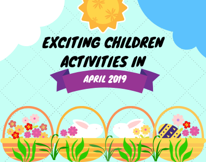 Exciting Children Activities in April