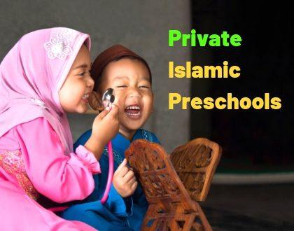 Private Islamic Preschools in Malaysia