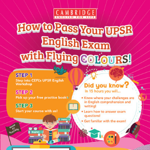 How to Excel Your UPSR English Exam @ Cambridge English for Life