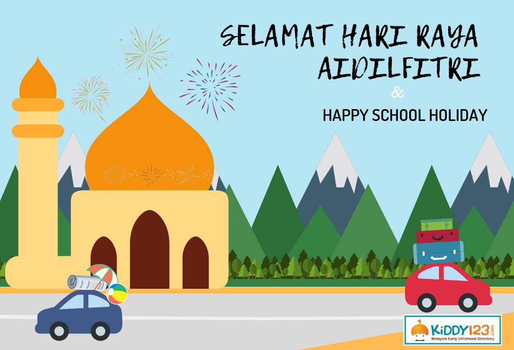 Parents' Travel-Guide in Surviving Eid Mubarak and June 2019 School Holiday