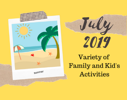 July 2019 Kids Activities