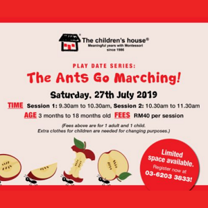 Play Date: The Ants Go Marching @ The children's house, Bruas