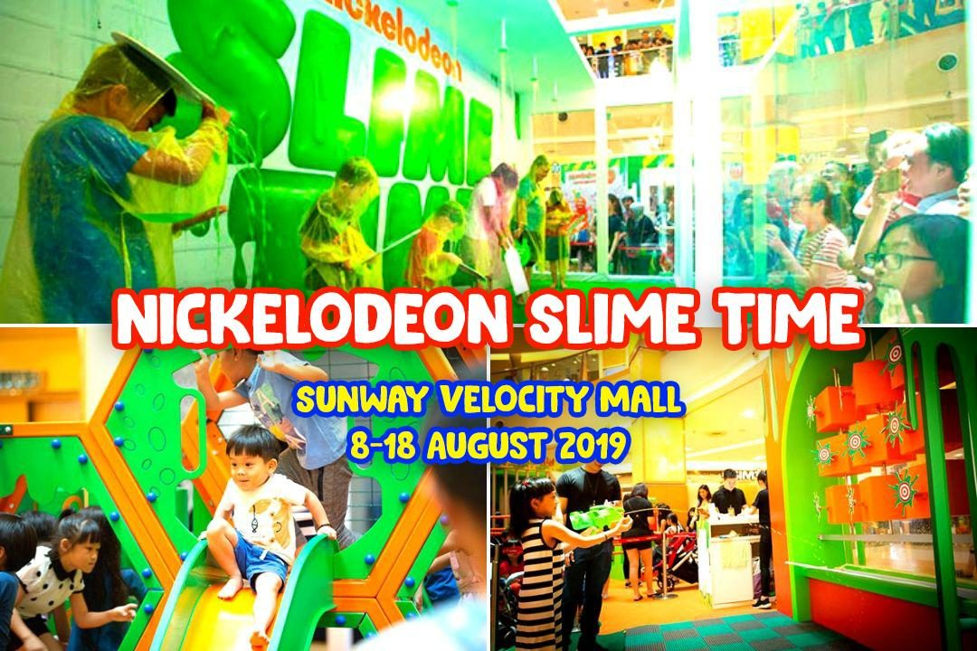 Nickelodeon Slime Time School Holiday at Sunway Velocity Mall!