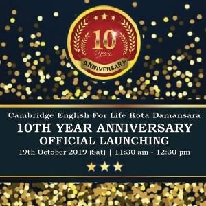 10th Year Anniversary Official Launching @ Cambridge English For Life (CEFL), Kota Damansara