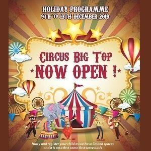 Circus Big Top Now Open @ Tree Top International School, Taman Sri Segambut, Kuala Lumpur