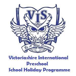 Holiday Programme @ Victoriashire International Preschool, Bandar Puteri Puchong