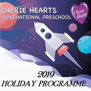 Holiday Programme 2019 @ Cherie Hearts International Preschool, Kota Kemuning