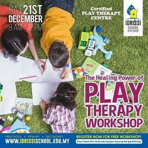 The Healing Power of Play Therapy Workshop @ IDRISSI International School, Setia Alam, Shah Alam