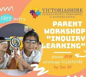 "FREE Parent Workshop ""Inquiry Learning"" @ Victoriashire International Preschool"