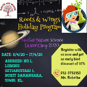 Mother Nature Science Easter Camp 2020 @ Roots and Wings International Preschool