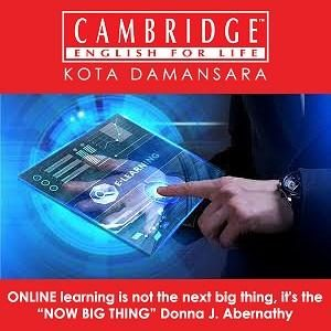 Register Now for E-Learning Class @ Cambridge English For Life, Kota Damansara