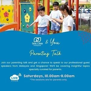 Parenting Talk @ Peter & Jane Kindergarten