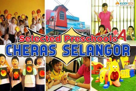 Selected Preschools in Cheras, Selangor