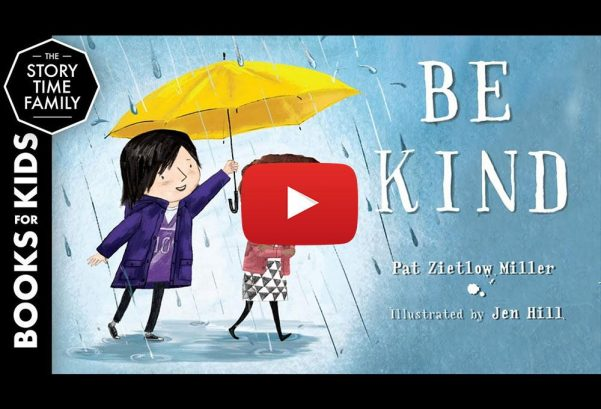 The StoryTime Family: Be Kind   A Children's Story About Things That Matter
