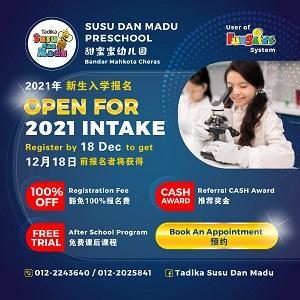 Open for Intake 2021 @ Tadika Susu dan Madu, Mahkota Cheras