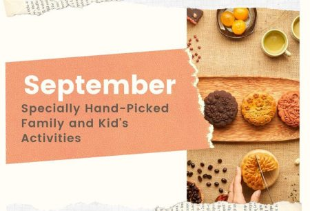 Specially Hand-Picked Family and Kid's Activities for September 2019