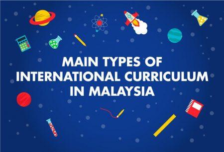 Main Types of International Curriculum in Malaysia