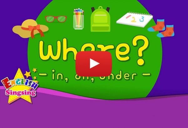 English Singsing: Kids vocabulary - Where? (in, on, under)