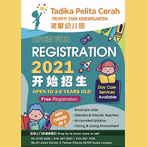 Enrollment for 2021 @ Tadika Pelita Cerah (Trophy Star Kindergarten), Cheras
