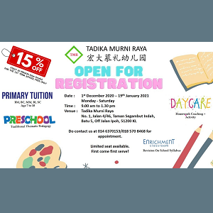 Enrolment 2021 @ Tadika Murni Raya, Jalan Ipoh
