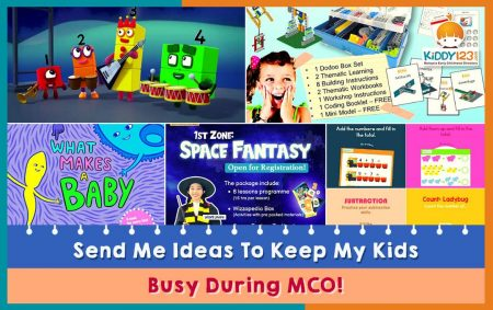 Send Me Ideas To Keep My Kids Busy During MCO!