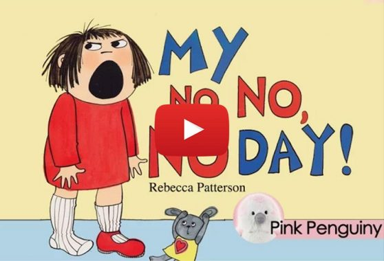 Pink Penguiny: [Animated] My No No No Day by Rebecca Patterson
