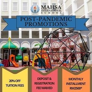 Post-Pandemic Promotions @ Mahsa International School, Bandar Saujana Putra