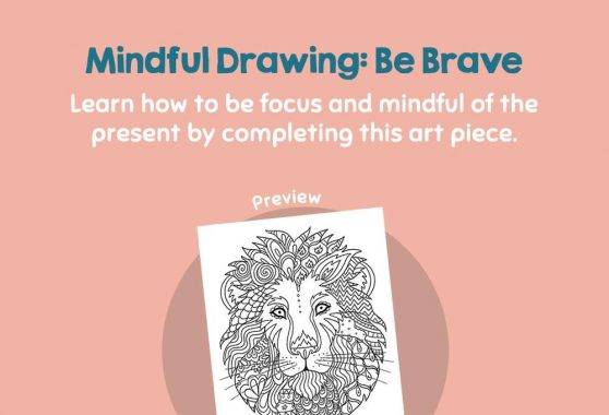 Art - Mindful Drawing: Be Brave