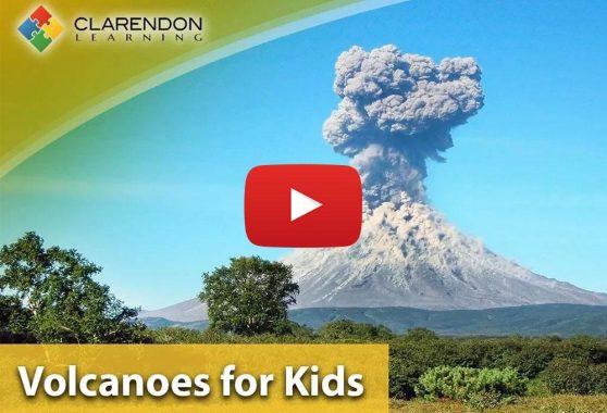 Clarendon Learning: Volcanoes for Kids