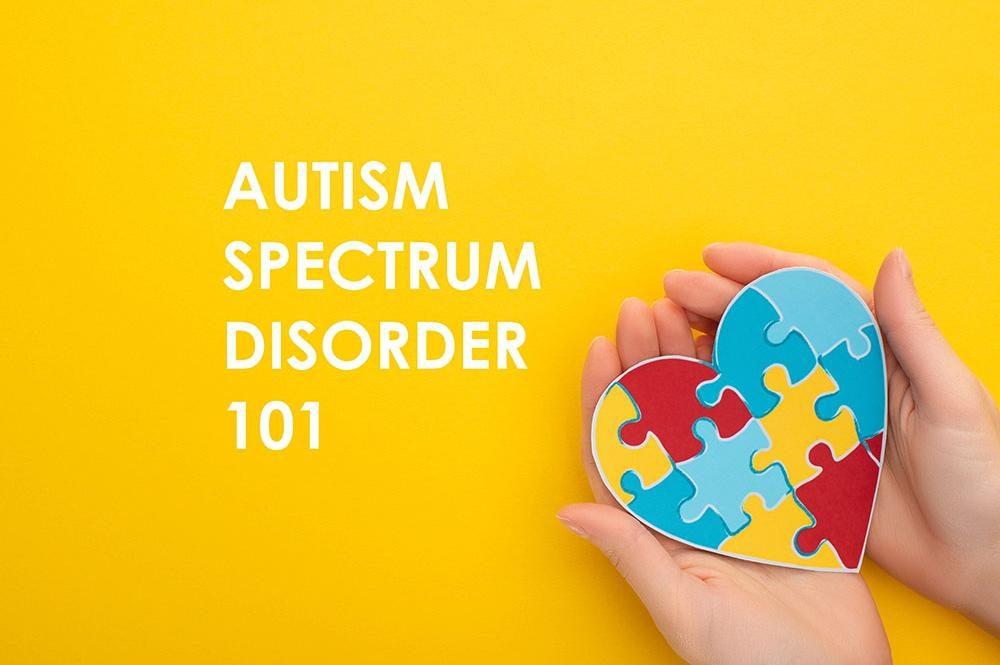 Autism Spectrum Disorder 101: Symptoms, Causes, Tests & Treatment