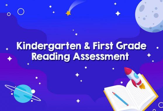 Kindergarten And First Grade Reading Assessment