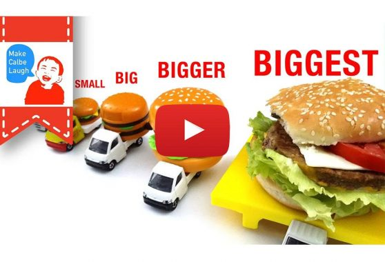 Make Calbe Laugh: Learn Sizes from Smallest to Biggest for kids with tomica hamburger car