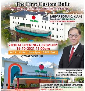Open Day @Tadika Big Apple Bandar Botanic, Klang and Tiger Lane, Ipoh